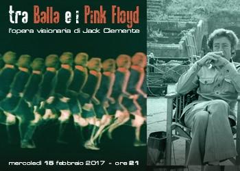 Tra Balla e i Pink Floyd. L'opera visionaria di Jack Clemente