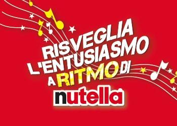 Risveglia l'entusiasmo al ritmo di Nutella® (concorso rivolto al trade)