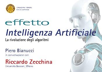 Effetto Intelligenza Artificiale. La rivoluzione degli algoritmi