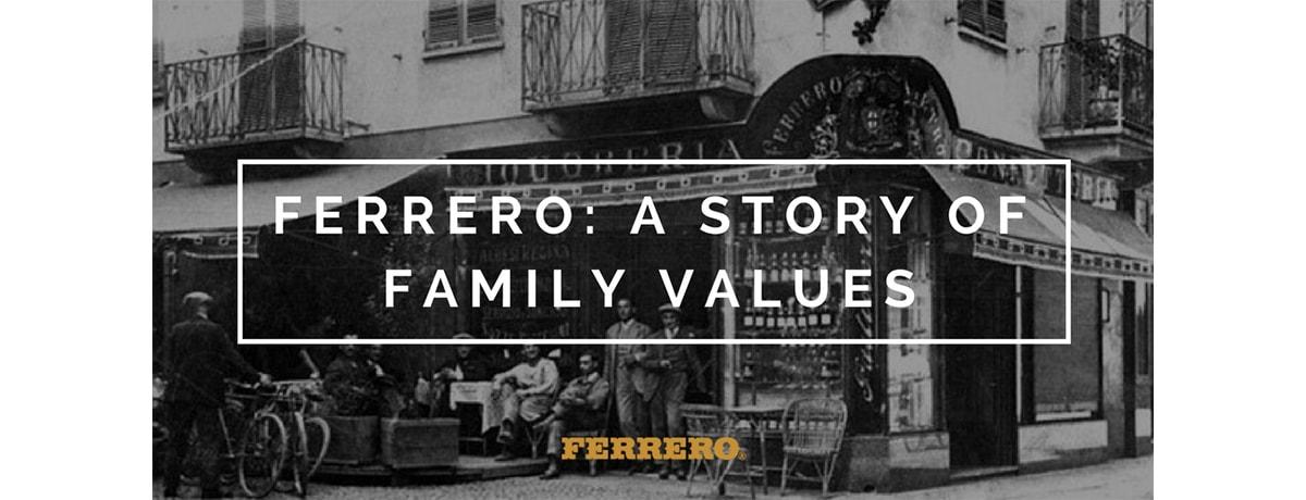 Ferrero: A story of family values