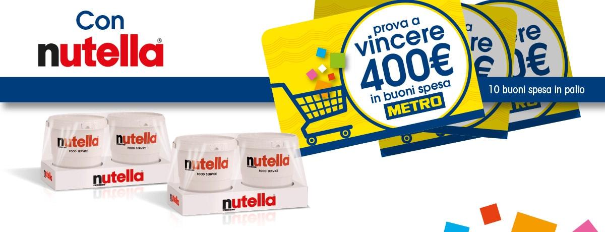 Nutella ti regala i buoni spesa Metro