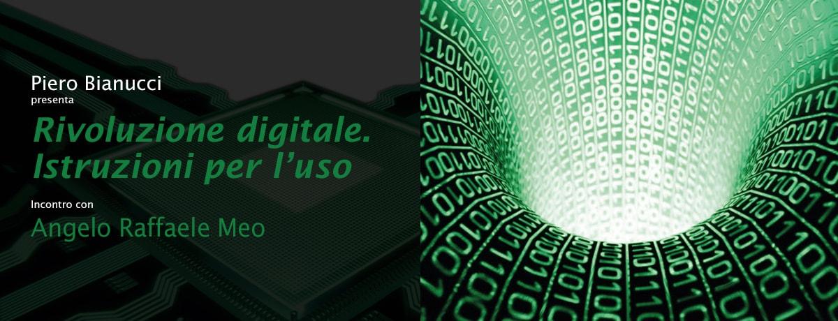 Rivoluzione digitale. Istruzioni per l'uso.