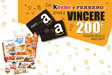 Vinci 200 euro in buoni Amazon.it con Kinder e Ferrero