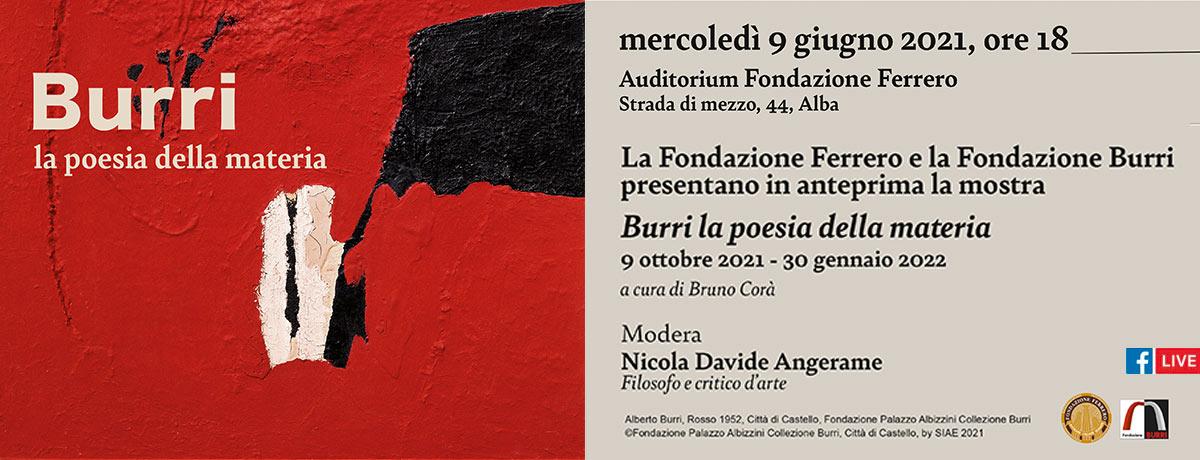 La Fondazione Ferrero e la Fondazione Burri presentano in anteprima la mostra
