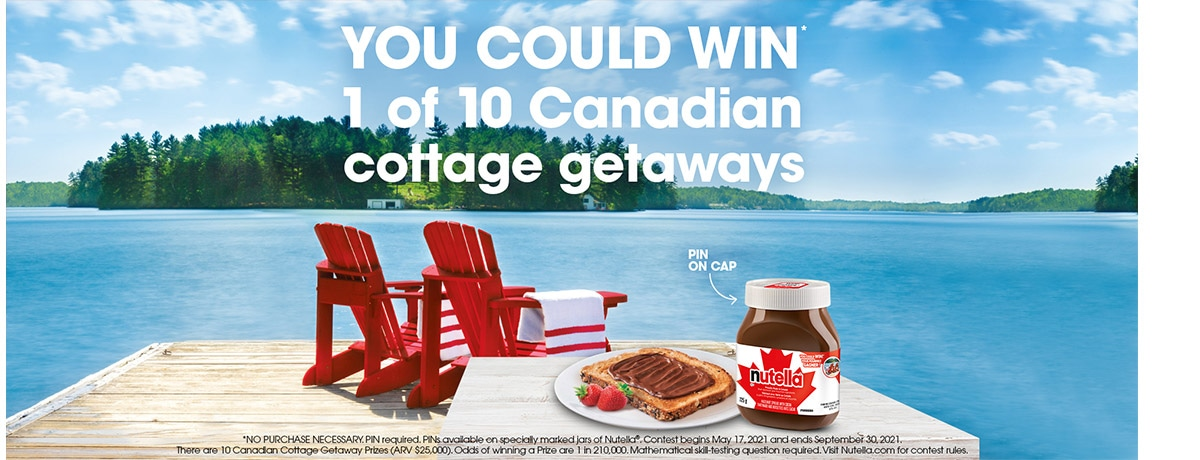 Nutella Celebrates its Proud Canadian Heritage with Cottage Getaway Contest