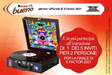 Vinci con Kinder Bueno e X Factor!